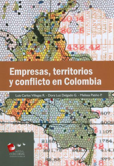Empresas, Territorios y Conflicto En Colombia