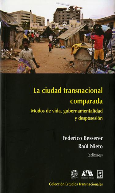 Ciudad transnacional comparada, La