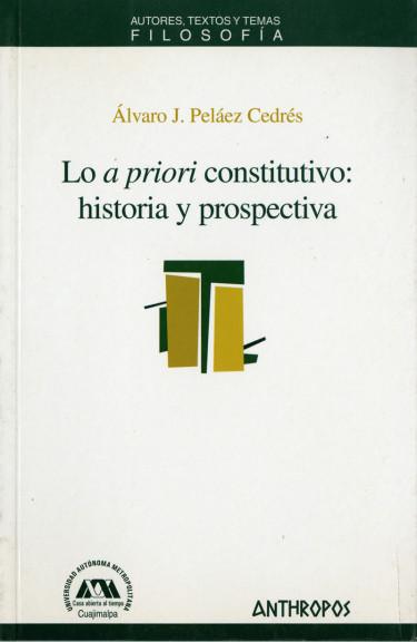Lo a priori constitutivo: historia y prospectiva