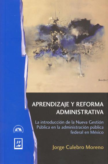 Aprendizaje y reforma administrativa