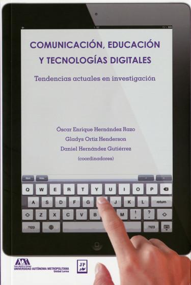 Comunicación, educación y tecnologías digitales