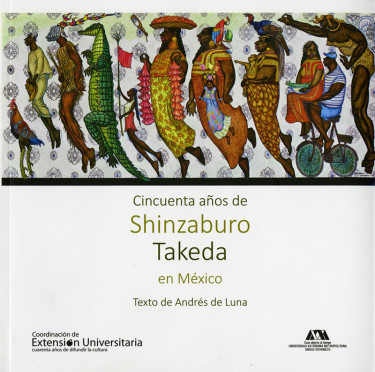 Cincuenta años de Shinzaburo Takeda en México