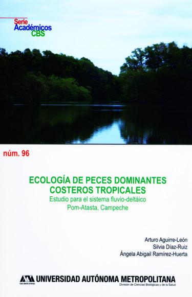 Ecología de peces dominantes costeros tropicales