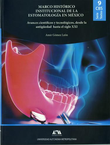 Marco histórico institucional de la estomatología en México
