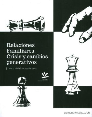 Relaciones Familiares. Crisis Y Cambios Generativos