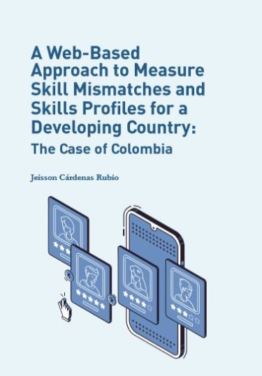 A Web-Based Approach to Measure Skill Mismatches and Skills Profiles for a Developing Country: The Case of Colombia