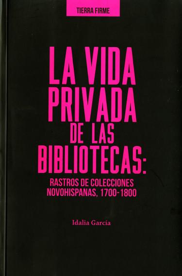 Vida privada de las bibliotecas, La