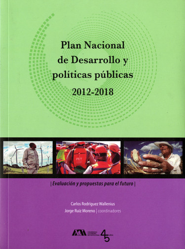 Plan Nacional de Desarrollo y políticas públicas 2012-2018