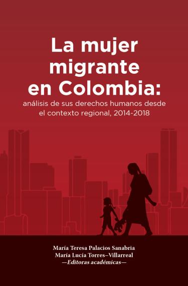 La mujer migrante en Colombia