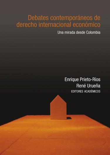 Debates contemporáneos de derecho internacional económico