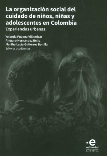 La Organización Social Del Cuidado De Niños, Niñas Y Adolescentes En Colombia