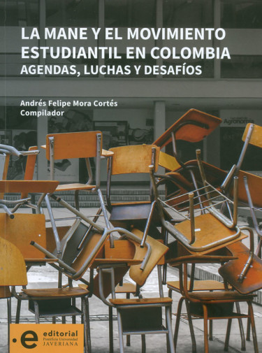 La Mane Y El Movimiento Estudiantil En Colombia