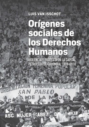 Orígenes sociales de los derechos humanos