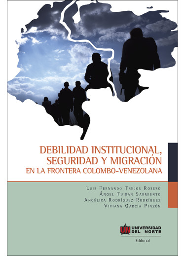 Debilidad institucional seguridad y migración