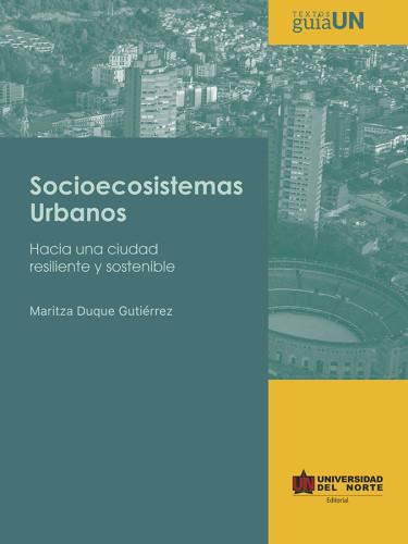 Socioecosistemas urbanos