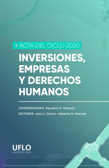 Actas del Ciclo 2020 Inversiones, Empresas y Derechos Humanos