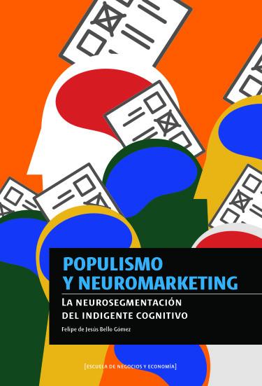 Populismo y neuromarketing