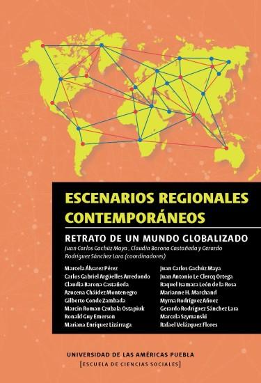 Escenarios regionales contemporáneos