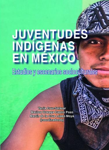 JUVENTUDES INDIGENAS EN MEXICO