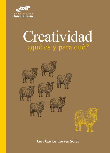 Creatividad: ¿qué es y para qué?
