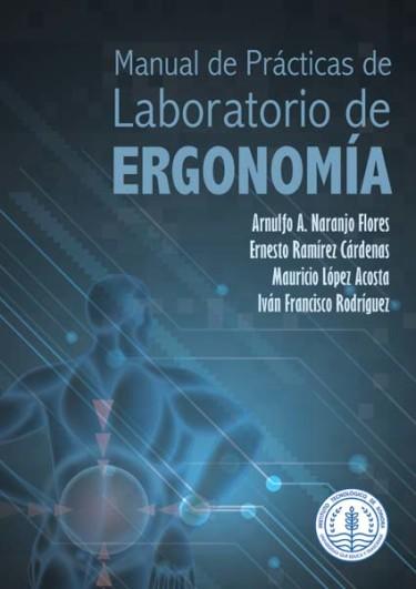 Manual de prácticas de laboratorio de ergonomía