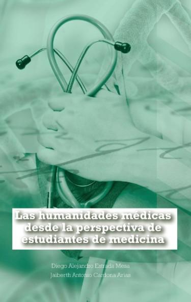 Las Humanidades Médicas Desde La Perspectiva De Estudiantes De Medicina