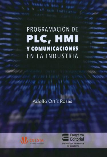 Programación PLC, HMI Y Comunicaciones En La Industria