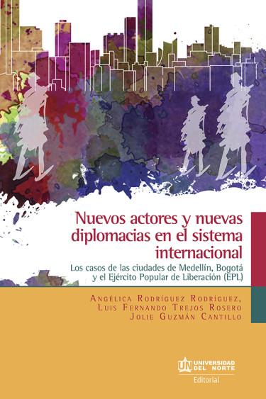 Nuevos actores y nuevas diplomacias en el sistema internacional