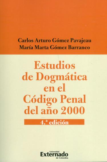 Estudios De Dogmática En El Código Penal Del Año 2000