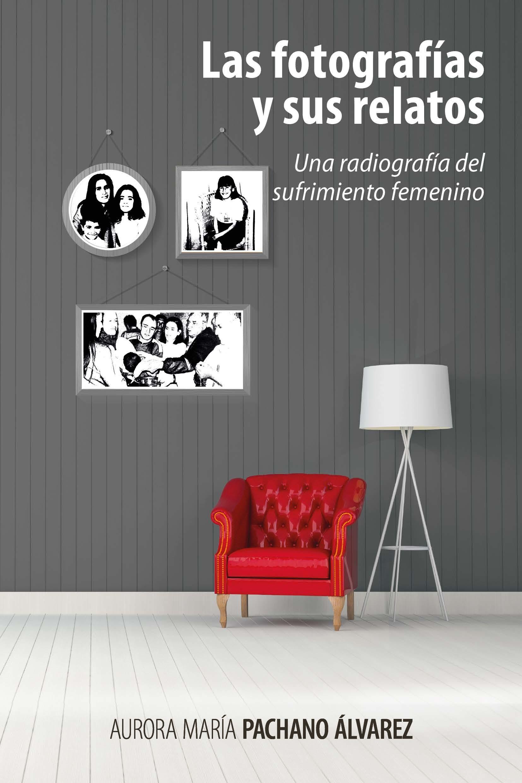 Las fotografías y sus relatos