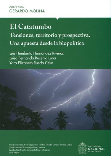 El Catatumbo Tensiones, territorio y prospectiva