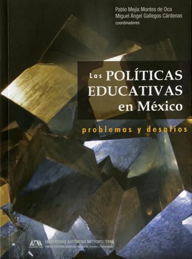 Políticas educativas en México, Las