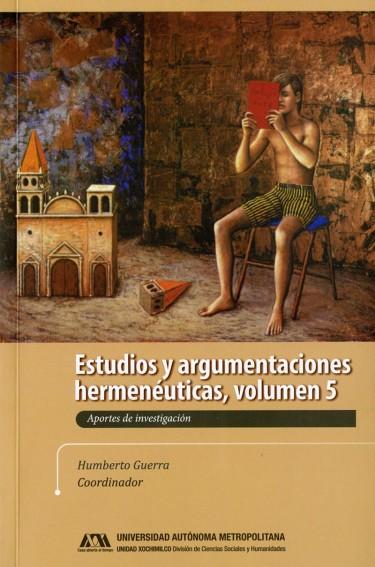 Estudios y argumentaciones hermenéuticas