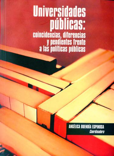 Universidades públicas: coincidencias, diferencias y pendientes frente a las políticas públicas