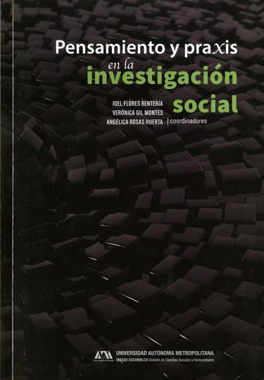 Pensamiento y praxis en la investigación social