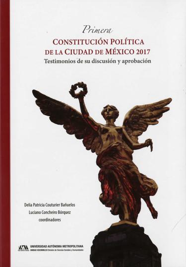 Primera Constitución Política de la Ciudad de México 2017
