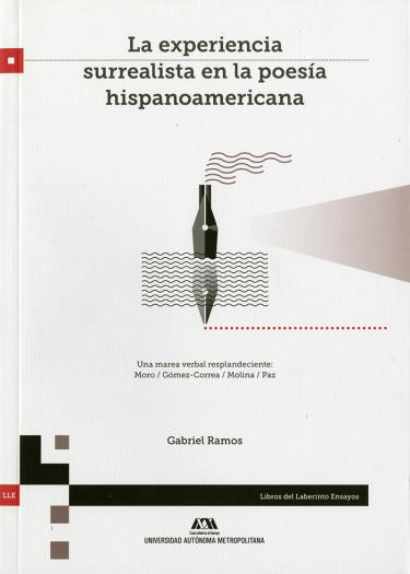 Experiencia surrealista en la poesía hispanoamericana, La