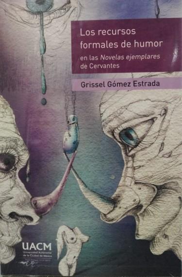 Los recursos formales del humor en las Novelas ejemplares de Cervantes