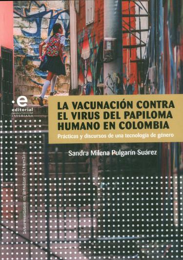 La Vacunación Contra El Virus Del Papiloma Humano En Colombia