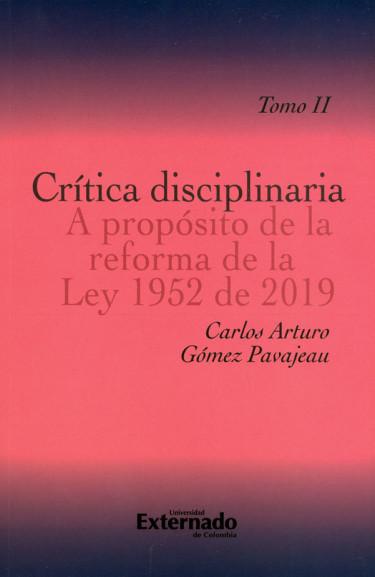 Crítica Disciplinaria A Propósito De La Reforma De La Ley 1952 de 2019