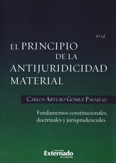 El Principio de la Antijuridicidad Material