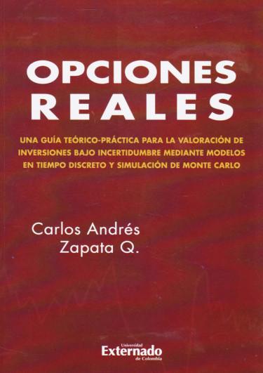 Opciones Reales. Teoría y práctica