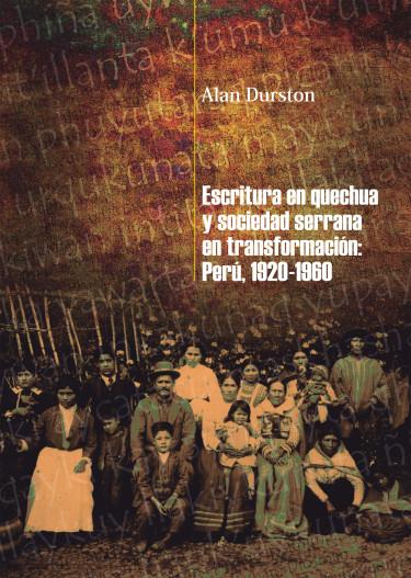 Escritura en quechua y sociedad serrana en transformación