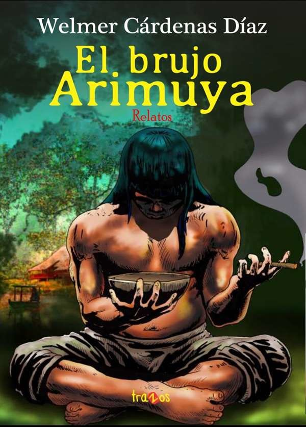 El brujo Arimuya