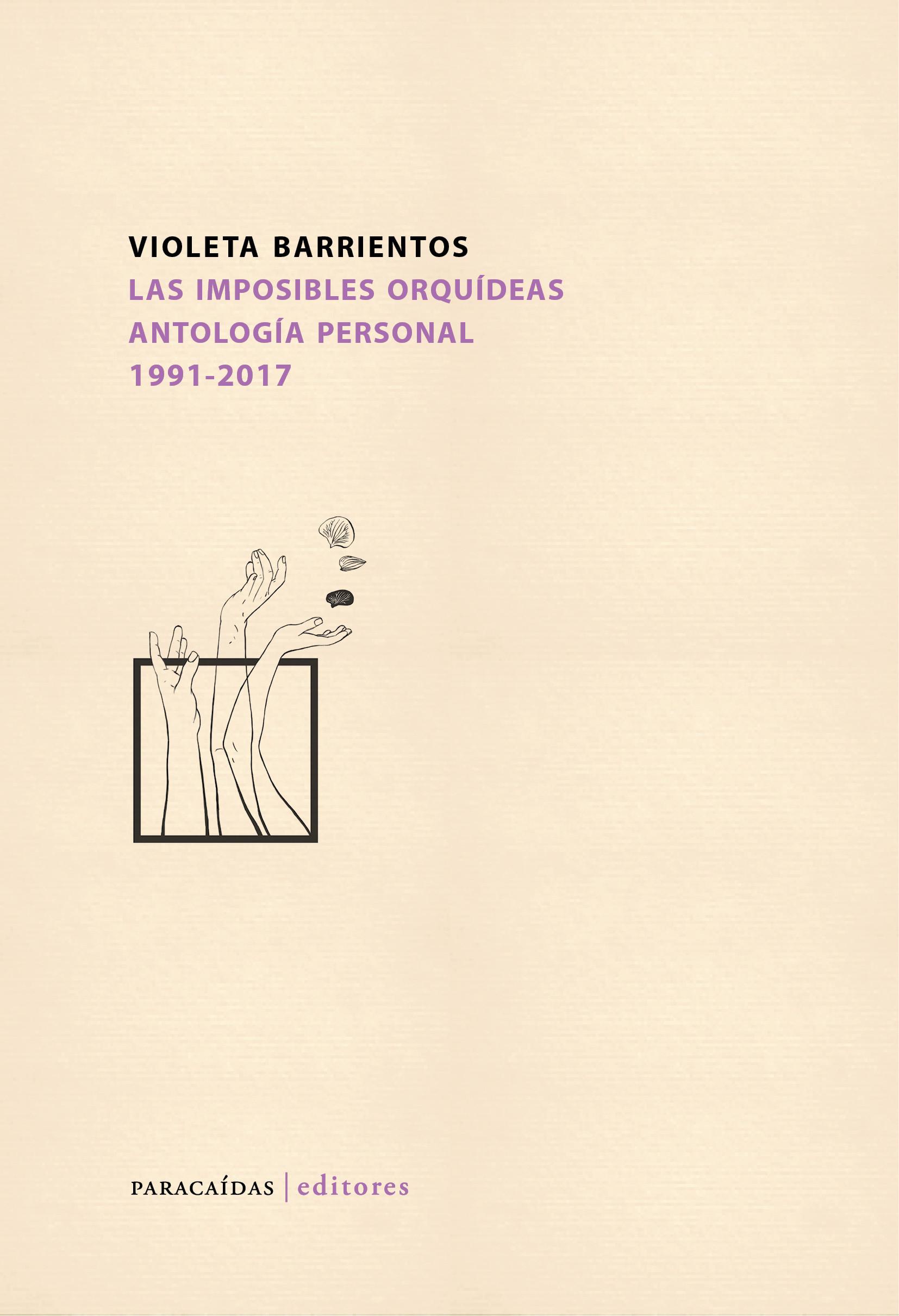 Las imposibles orquídeas. Antología personal 1991-2017