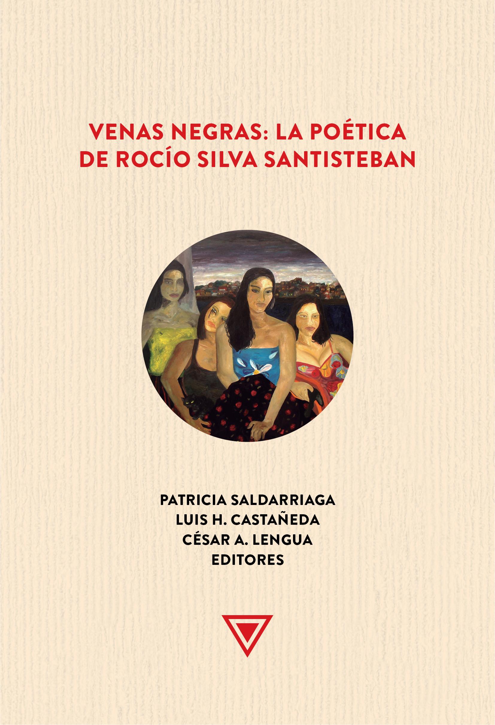Venas negras. La poética de Rocío Silva Santisteban