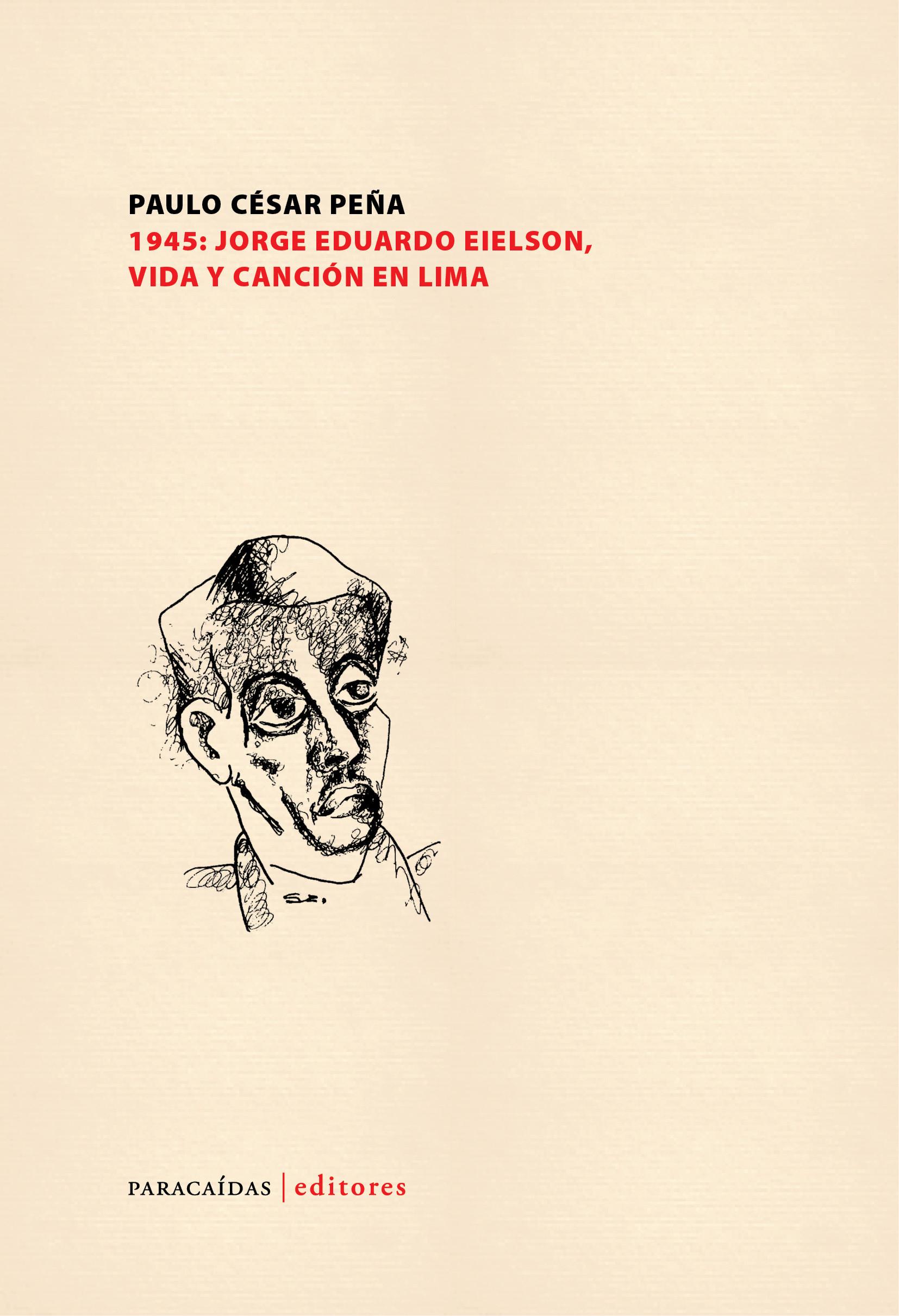 1945: Jorge Eduardo Eielson, vida y canción en Lima