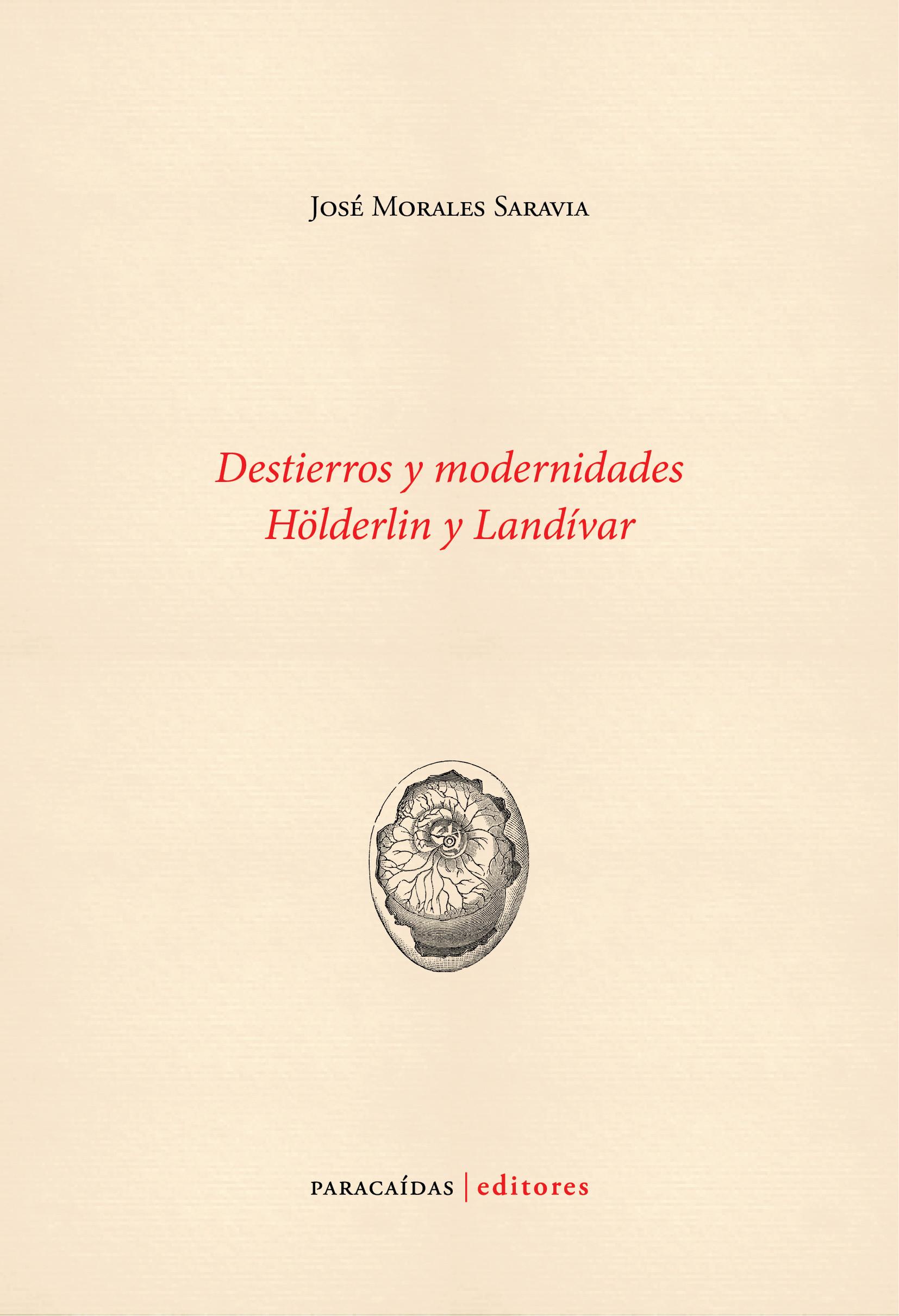 Destierros y modernidades. Hölderlin y Landívar