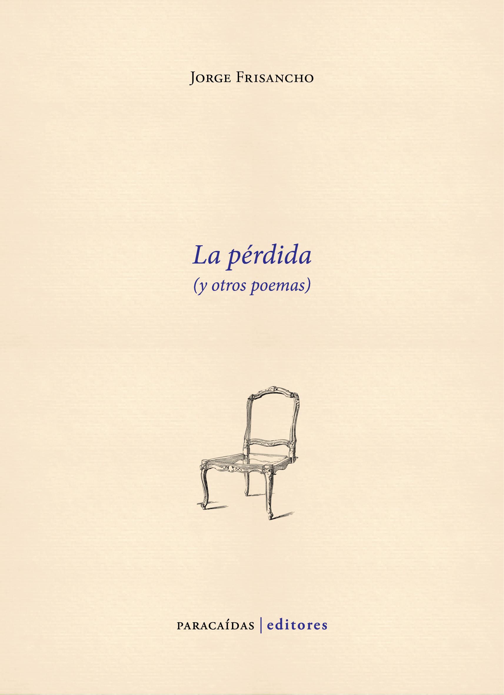 La pérdida y otros poemas
