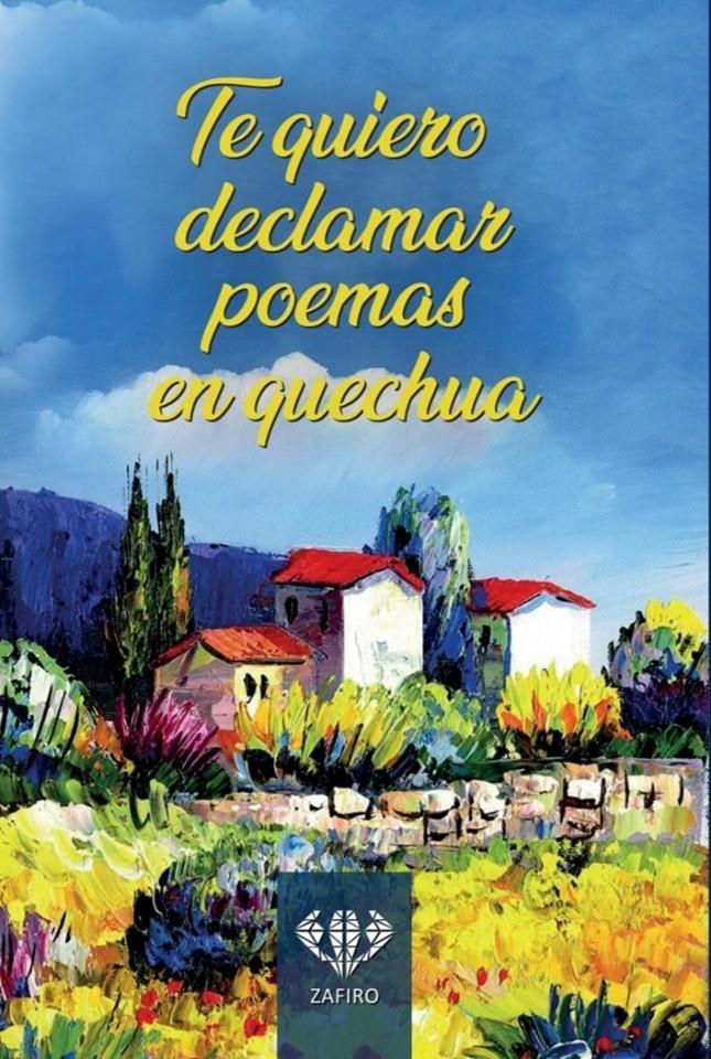 Te quiero declamar poemas en quechua